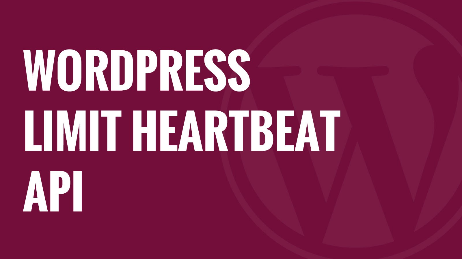 Limit WordPress HeartBeat